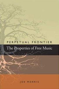 Joe Morris-Perpetual Frontier 2012